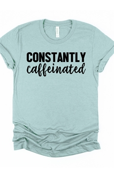 Picture of Constantly Caffeinated Graphic Tee