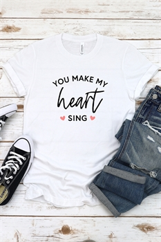 Picture of You Make My Heart Sing Graphic Tee